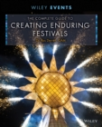 Complete Guide to Creating Enduring Festivals - eBook