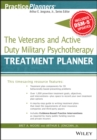 The Veterans and Active Duty Military Psychotherapy Treatment Planner, with DSM-5 Updates - Book