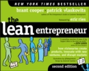 The Lean Entrepreneur : How Visionaries Create Products, Innovate with New Ventures, and Disrupt Markets - Book