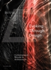 Evoking through Design : Contemporary Moods in Architecture - Book
