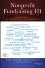 Nonprofit Fundraising 101 : A Practical Guide to Easy to Implement Ideas and Tips From Industry Experts - Book