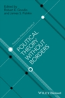 Political Theory Without Borders - Book