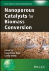 Nanoporous Catalysts for Biomass Conversion - eBook