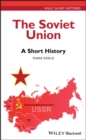 The Soviet Union : A Short History - eBook