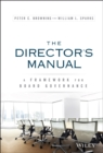 The Director's Manual : A Framework for Board Governance - Book