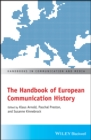 The Handbook of European Communication History - Book