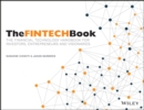 The FINTECH Book : The Financial Technology Handbook for Investors, Entrepreneurs and Visionaries - Book