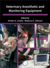Veterinary Anesthetic and Monitoring Equipment - eBook