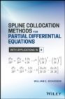 Spline Collocation Methods for Partial Differential Equations : With Applications in R - Book