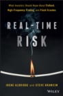 Real-Time Risk : What Investors Should Know About FinTech, High-Frequency Trading, and Flash Crashes - Book