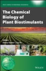 The Chemical Biology of Plant Biostimulants - Book