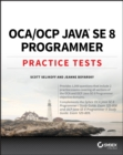 OCA / OCP Java SE 8 Programmer Practice Tests - Book