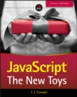 JavaScript : The New Toys - Book