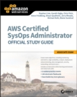AWS Certified SysOps Administrator Official Study Guide : Associate Exam - Book