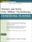 Veterans and Active Duty Military Psychotherapy Homework Planner : (with Download) - Book