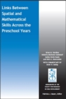 Link between Spatial and Mathematical Skills across the Preschool Years - Book