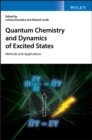 Quantum Chemistry and Dynamics of Excited States : Methods and Applications - Book
