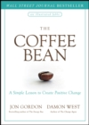 The Coffee Bean : A Simple Lesson to Create Positive Change - eBook