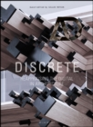 Discrete : Reappraising the Digital in Architecture - Book
