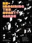Re-Imagining the Avant-Garde : Revisiting the Architecture of the 1960s and 1970s - Book