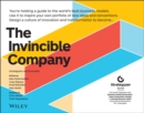The Invincible Company : How to Constantly Reinvent Your Organization with Inspiration From the World's Best Business Models - Book