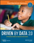 Driven by Data 2.0 : A Practical Guide to Improve Instruction - Book