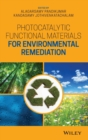 Photocatalytic Functional Materials for Environmental Remediation - Book