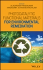 Photocatalytic Functional Materials for Environmental Remediation - eBook