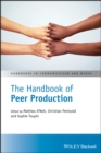 The Handbook of Peer Production - Book