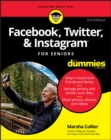 Facebook, Twitter, & Instagram For Seniors For Dummies - Book