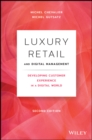 Luxury Retail and Digital Management : Developing Customer Experience in a Digital World - Book