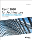 Revit 2020 for Architecture : No Experience Required - Book