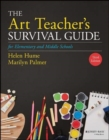 The Art Teacher's Survival Guide for Elementary and Middle Schools - Book
