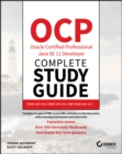 OCP Oracle Certified Professional Java SE 11 Developer Complete Study Guide : Exam 1Z0-815, Exam 1Z0-816, and Exam 1Z0-817 - Book