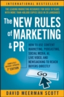 The New Rules of Marketing and PR : How to Use Content Marketing, Podcasting, Social Media, AI, Live Video, and Newsjacking to Reach Buyers Directly - Book