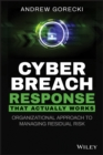 Cyber Breach Response That Actually Works : Organizational Approach to Managing Residual Risk - eBook