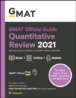 GMAT Official Guide Quantitative Review 2021 : Book + Online Question Bank - Book