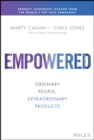Empowered : Ordinary People, Extraordinary Products - Book