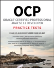 OCP Oracle Certified Professional Java SE 11 Developer Practice Tests : Exam 1Z0-819 and Upgrade Exam 1Z0-817 - Book