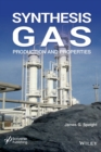 Synthesis Gas : Production and Properties - Book