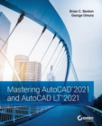 Mastering AutoCAD 2021 and AutoCAD LT 2021 - Book