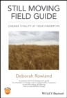 Still Moving Field Guide : Change Vitality At Your Fingertips - eBook