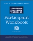 The Leadership Challenge Workshop : Participant Workbook - eBook