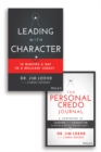 Leading with Character : 10 Minutes a Day to a Brilliant Legacy Set - eBook
