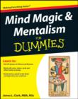 Mind Magic and Mentalism For Dummies - eBook