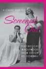 Screened Out : Playing Gay in Hollywood from Edison to Stonewall - eBook