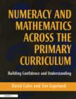 Numeracy and Mathematics Across the Primary Curriculum : Building Confidence and Understanding - eBook