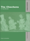 The Chechens : A Handbook - eBook