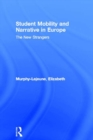 Student Mobility and Narrative in Europe : The New Strangers - eBook