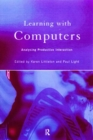 Learning with Computers : Analysing Productive Interactions - eBook